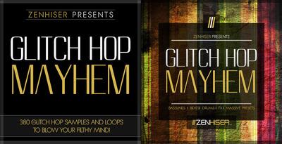 Glitch Hop Mayhem (Zenhiser)