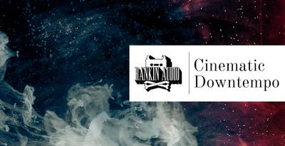 Cinematic Downtempo (Rankin Audio)