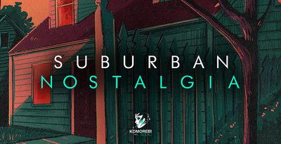 Suburban Nostalgia - Orchestral OST Samples (Komorebi Audio)