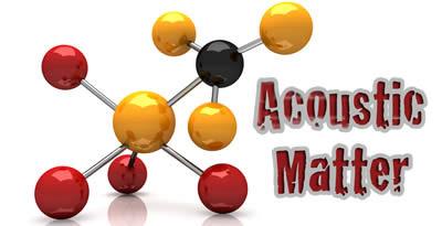 Acoustic Matter (Organic Loops)