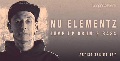 Nu Elementz - Jump Up Drum & Bass (Loopmasters)