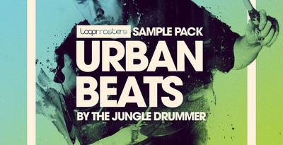 The Jungle Drummer Presents Urban Beats (Loopmasters)