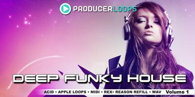 Deep Funky House Vol. 1 (Producer Loops)