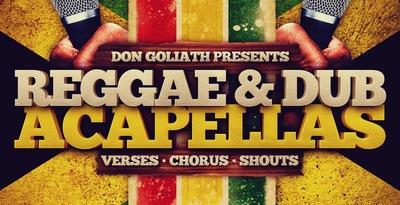 Don Goliath - Reggae & Dub Acapellas (Loopmasters)