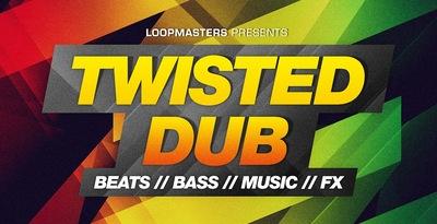 Twisted Dub (Loopmasters)