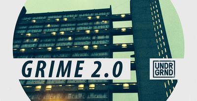 Grime 2.0 (UNDRGRND)