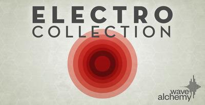 Wave Alchemy Electro Collection (Wave Alchemy)