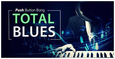 Total Blues (Push Button)