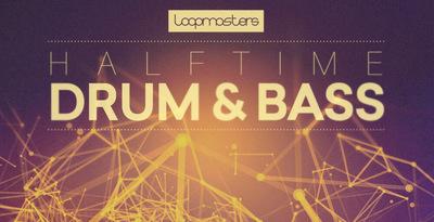Halftime Drum & Bass (Loopmasters)