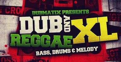 Dub & Reggae XL (Loopmasters)