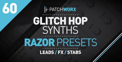 Glitch Hop Synths - NI Razor Presets (Loopmasters)