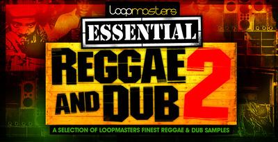 Essentials 32 - Reggae and Dub Vol2 (Loopmasters)
