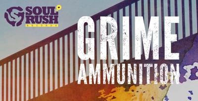 Grime Ammunition (Soul Rush)