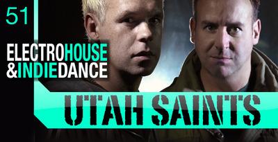 Utah Saints - Electro House & Indie Dance (Loopmasters)