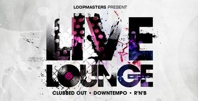 Live Lounge (Loopmasters)
