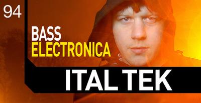 Ital Tek - Bass Electronica