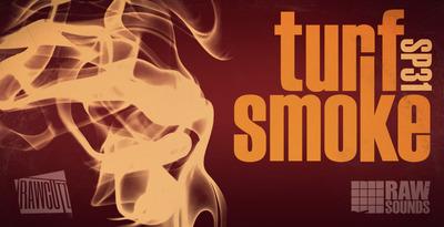 Turf Smoke (Rawcutz)
