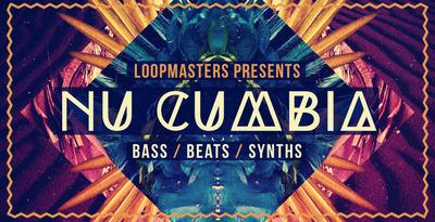 Nu Cumbia (Loopmasters)