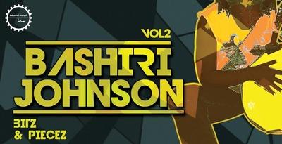 Bashiri Johnson - Bitz & Piecez Vol. 2 (Industrial)