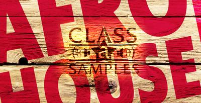 Class A Samples - Afro House (Class A)