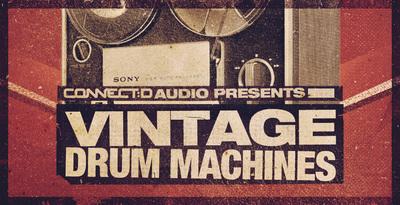 Vintage Drum Machines (CONNECTD)