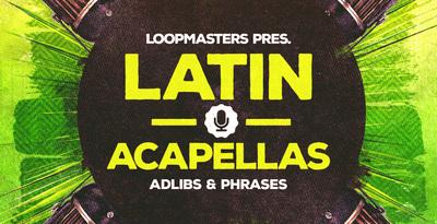 Latin Acapellas (Loopmasters)