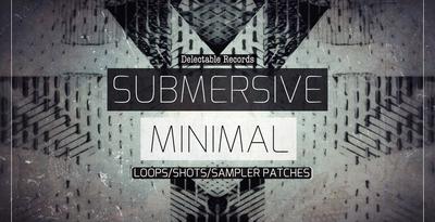 Submersive Minimal (Delectable)