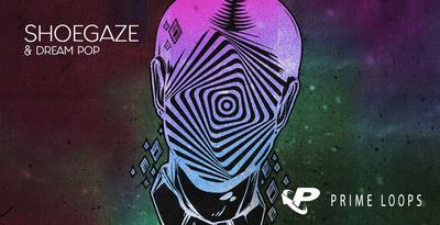 Shoegaze & Dream Pop (Prime Loops)