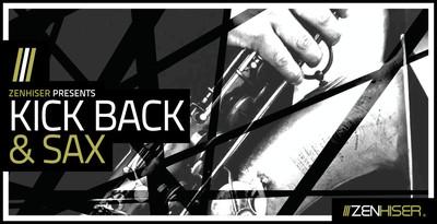 Kick Back & Sax (Zenhiser)
