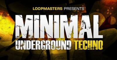 Minimal Underground Techno (Loopmasters)
