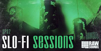 Slo-Fi Sessions (Rawcutz)