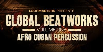 Global Beatworks Vol. 1 (Loopmasters)