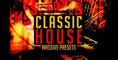 Classic House Massive Presets (Delectable)