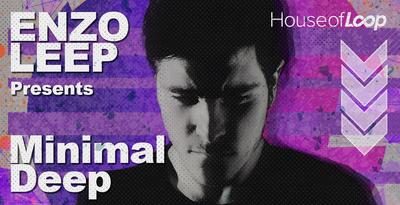 Enzo Leep Presents Minimal Deep (House Of Loop)