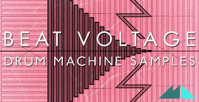 Beat Voltage - Drum Machine Samples (ModeAudio)
