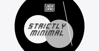 Strictly Minimal (UNDRGRND)