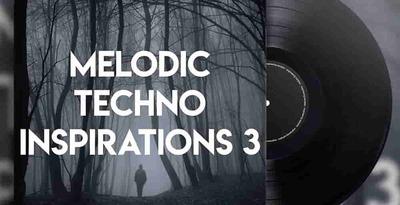 Melodic Techno Inspirations 3 (Engineering)