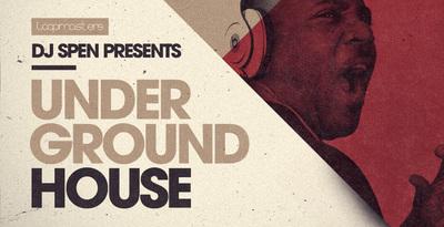 Dj Spen - Underground House (Loopmasters)