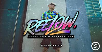 Reelow - Deep Tech Minimal House (Samplestate)