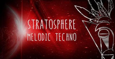 Stratosphere - Melodic Techno (Mind Flux)