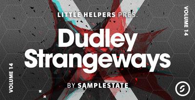 Little Helpers Vol. 14 - Dudley Strangeways (Samplestate)