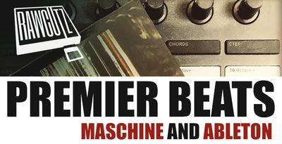 Premier Beats – Maschine & Ableton (Rawcutz)
