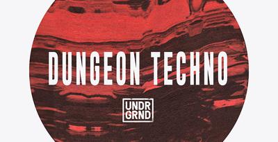 Dungeon Techno (UNDRGRND)