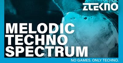 Melodic Techno Spectrum (ZTEKNO)
