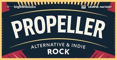 Propeller - Alternative & Indie Rock (Big Fish Audio)