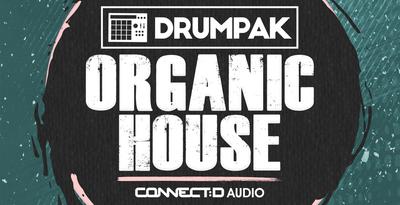 Drumpak: Organic House (CONNECTD)