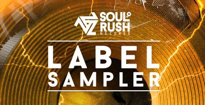 Soul Rush Records Label Sampler (Soul Rush)