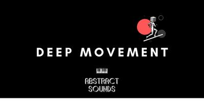 Deep Movement (Abstract)