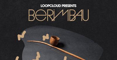 Berimbau (Organic Loops)