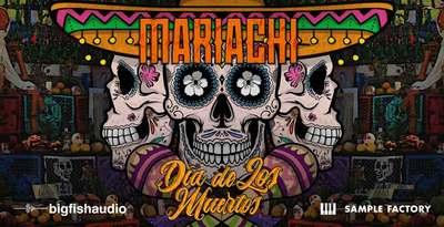 Mariachi: Dia de los Muertos (Big Fish Audio)